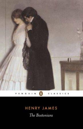 Penguin Classics: The Bostonians