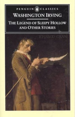 Penguin Modern Classics: The Legend Of Sleepy Hollow & Other Stories by Irving Washington