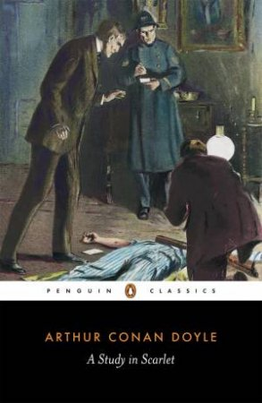 Penguin Classics: A Study In Scarlet