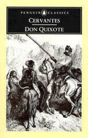 Penguin Classics: The Adventures of Don Quixote by Miguel De Cervantes