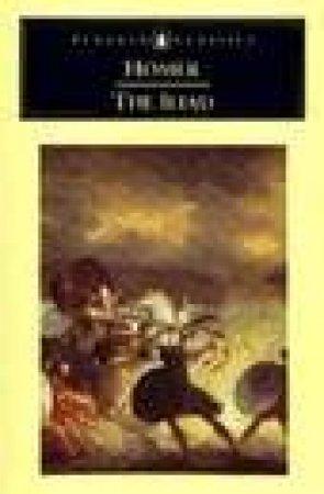 Penguin Classics: The Iliad by Homer