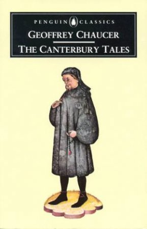 Penguin Classics: The Canterbury Tales by Geoffrey Chaucer