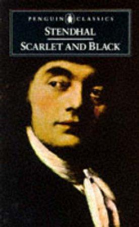 Penguin Classics: Scarlet & Black by Stendhal