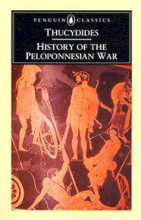 Penguin Classics: History of the Peloponnesian War by Thucydides