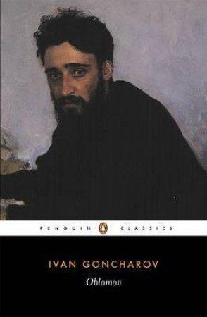 Penguin Classics: Oblomov by Ivan Goncharov