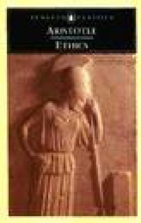 Penguin Classics: Ethics of Aristotle: The Nicomachean Ethics by Aristotle