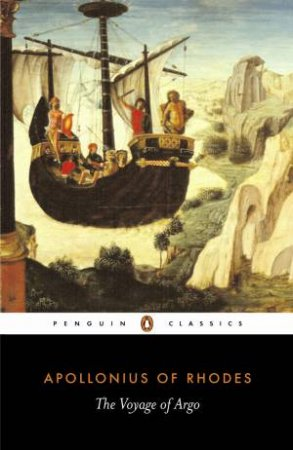 Penguin Classics: The Voyage of Argo by Apollonius Of Rhodes