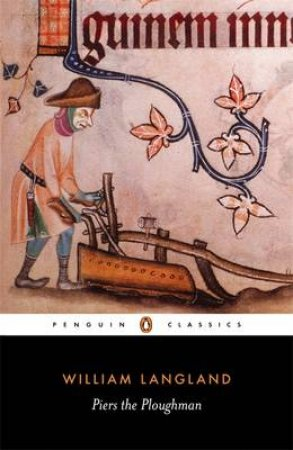 Penguin Classics: Piers the Ploughman by William Langland