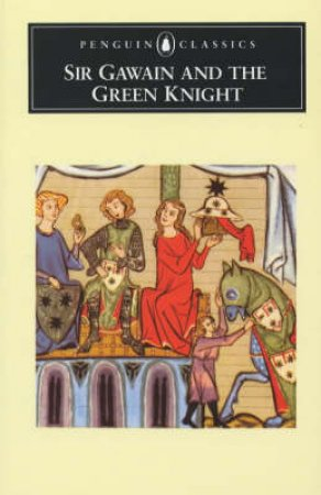 Penguin Classics: Sir Gawain & the Green Knight by Brian Stone