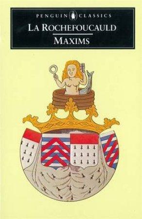 Penguin Classics: Maxims by Francois De La Rochefoucauld