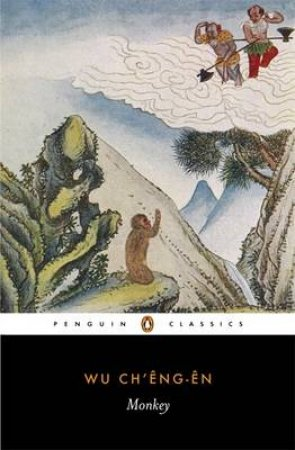 Penguin Classics: Monkey by Ch'eng-En Wu