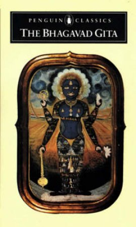 Penguin Classics: The Bhagavad Gita by Juan Mascaro