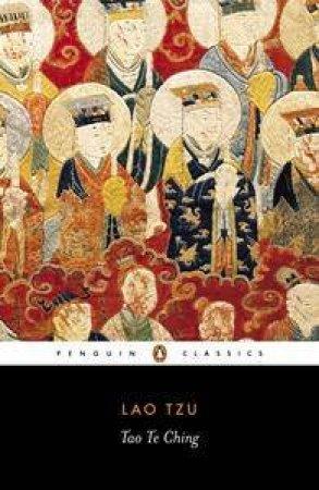 Penguin Classics: Tao Te Ching by Lao Tzu