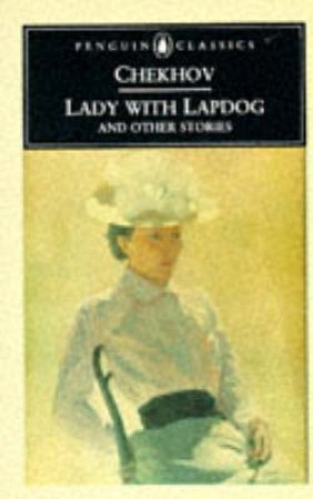 Penguin Classics: Lady With Lapdog & Other Stories by Anton Chekhov