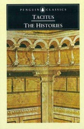 Penguin Classics: Histories by Tacitus