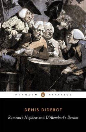 Penguin Classics: Rameau's Nephew & D'alembert's Dream by Diderot