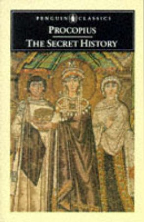 Penguin Classics: The Secret History by Procopius