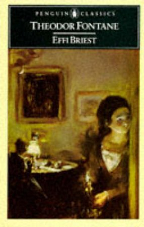 Penguin Classics: Effi Briest by Theodor Fontane