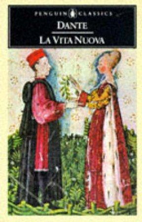 Penguin Classics: La Vita Nuova by Alighieri Dante