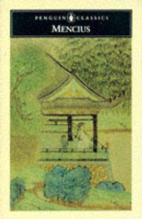Penguin Classics: Mencius by Mencius