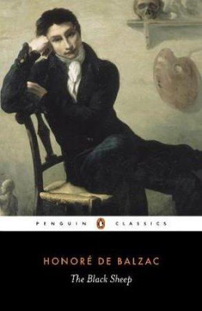 Penguin Classics: Black Sheep: (La Raboulleuse) by Honore Balzac