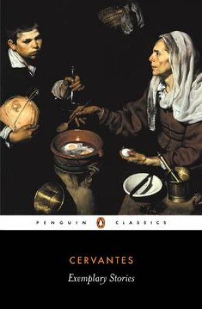 Penguin Classics: Exemplary Stories by Cervantes