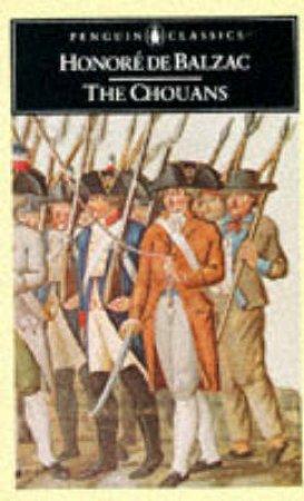 Penguin Classics: The Chouans by Honore Balzac