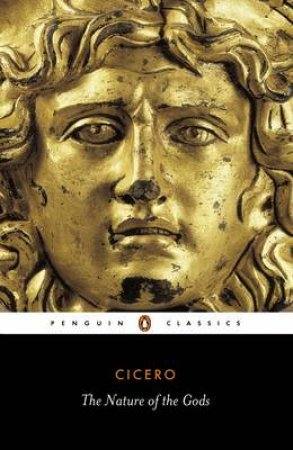 Penguin Classics: The Nature of the Gods by Cicero