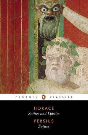 Penguin Classics: Horace: Satires & Epistles: Persius: Satires by Horace