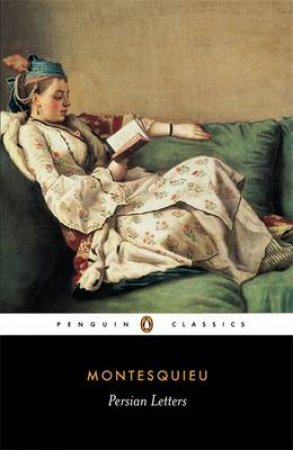 Penguin Classics: Persian Letters by Charles Montesquieu