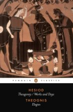 Penguin Classics: Theogony /Works and Days: Elegies by Hesiod