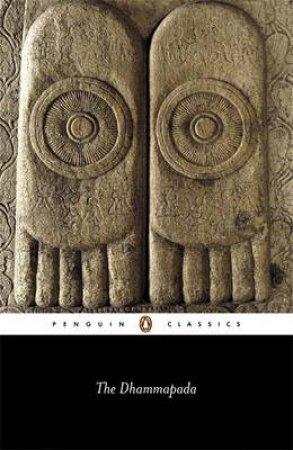 Penguin Classics: The Dhammapada by Eknath Easwaran