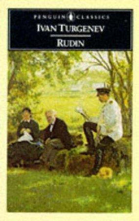 Penguin Classics: Rudin by Ivan Turgenev