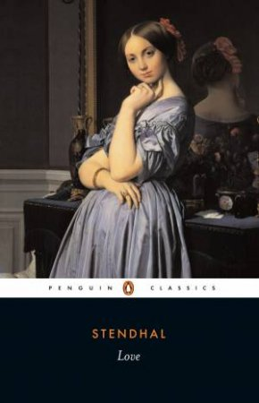 Penguin Classics: Love by Stendhal