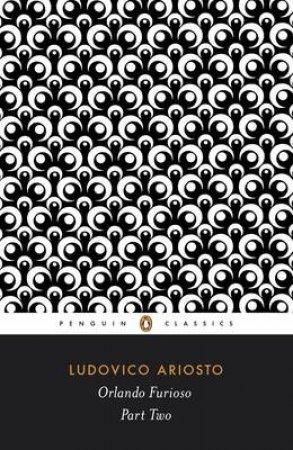 Penguin Classics: Orlando Furioso by Ludivico Ariosto