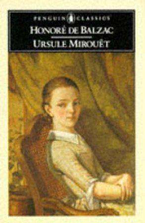 Penguin Classics: Ursule Mirouet by Honore Balzac