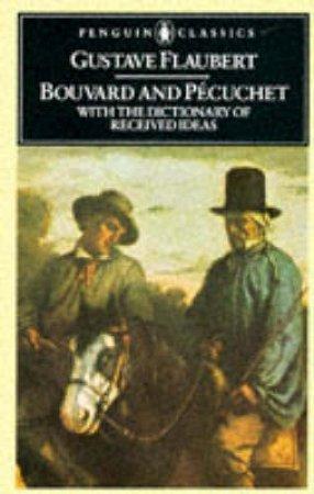 Penguin Classics: Bouvard & Pecuchet by Gustave Flaubert