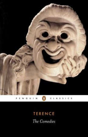 Penguin Classics: The Comedies by Terence