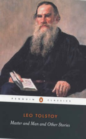 Penguin Classics: Master & Man & Other Stories by Leo Tolstoy