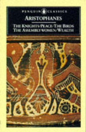 Penguin Classics: The Birds & Other Plays by Aristophanes