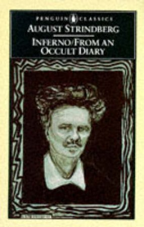 Penguin Classics: Inferno & from An Occult Diary by August Strindberg
