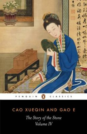 Penguin Classics: The Story of the Stone by Xueqin Cao