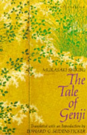 Penguin Classics: The Tale of Genji by Shikibu Murasaki