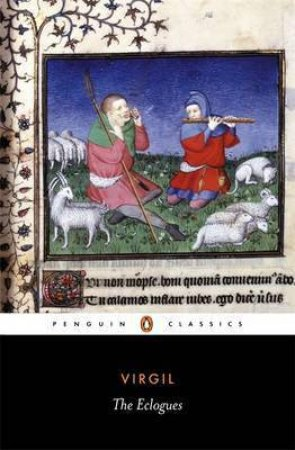 Penguin Classics: The Eclogues by Virgil