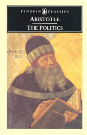 Penguin Classics: The Politics by Aristotle