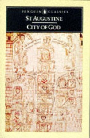 Penguin Classics: City of God by St Augustine
