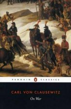 Penguin Classics On War  Abridged