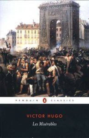 Penguin Classics: Les Miserables by Victor Hugo