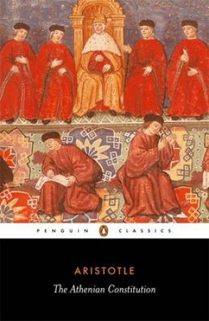 Penguin Classics: The Athenian Constitution by Aristotle