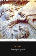 Penguin Classics The Conquest of Gaul